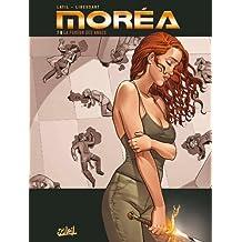 MORÉA T.07 : LA FUREUR DES ANGES
