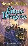 Glass Dragons (The Moonworlds Saga)