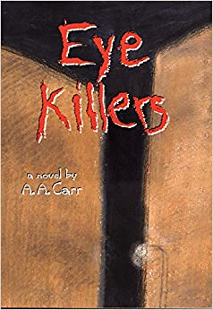 Book Eye Killers: A Novel (American Indian Literature and Critical Studies)