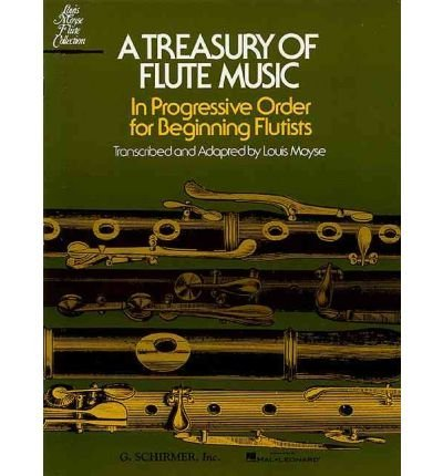 - The First Step in Flute Playing: Based on Short, Easy, Original and Harmonious Melodies in Duet Form (Louis Moyse Flute Collection)