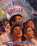 Happy Birthday, America, Mary Pope Osborne, 0761316752