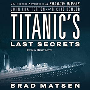 Titanic's Last Secrets Audiobook