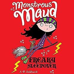 Monstrous Maud: Freaky Sleepover