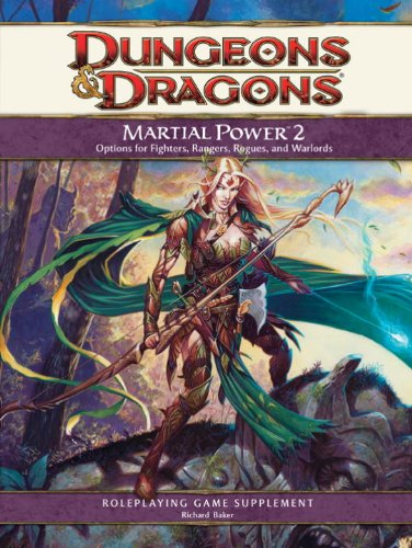 Martial Power 2: A 4th Edition D&D Supplement