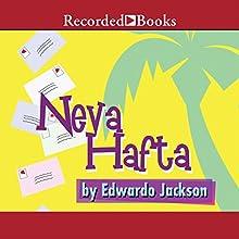 Neva Hafta Audiobook by Edwardo Jackson Narrated by Thomas Penny