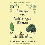 Revenge of the Middle-Aged Woman | Elizabeth Buchan