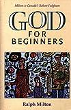 God for Beginners, Ralph Milton, 1551450798