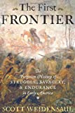 The First Frontier, Scott Weidensaul, 0151015155