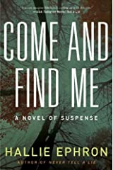 Come and Find Me: A Novel of Suspense Kindle Edition
