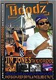 Hoodz DVD: Jim Jones Edition www.hoodzdvd.com **Hoodz Exclusive** America's Murder Capital