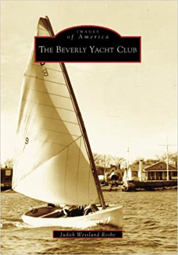 The Beverly Yacht Club (MA) (Images of America): Judith