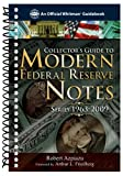 A Guidebook of Modern Federal Reserve Notes (Official Whitman Guidebooks)
