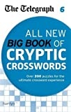 The Telegraph: All New Big Book of Cryptic Crosswords 6 (The Telegraph Puzzle Books)