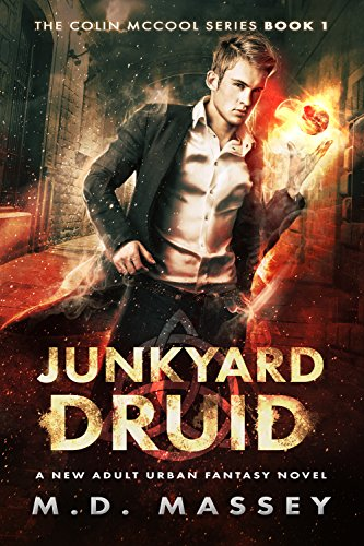Book: Junkyard Druid (The Colin McCool Paranormal Suspense Series Book 1) by M.D. Massey