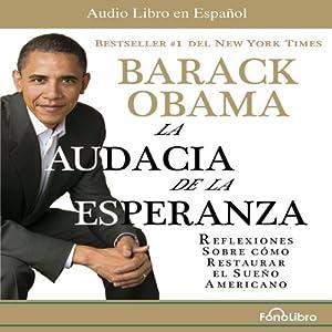 La Audacia de la Esperanza Audiobook