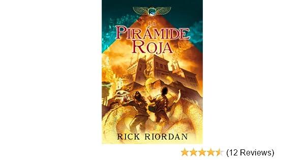 Amazon.com: La pirámide roja (Las crónicas de los Kane 1) (Spanish Edition) eBook: Rick Riordan, MANUEL; VICIANO DELIBANO: Kindle Store