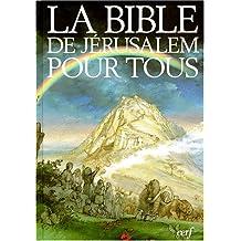 BIBLE DE JÉRUSALEM POUR TOUS ILLUSTRÉE, RELIÉE