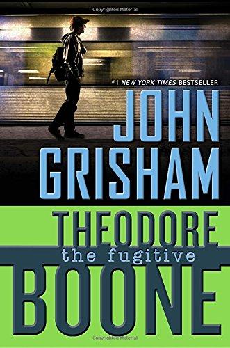 Theodore Boone: The Fugitive ISBN-13 9780525426387