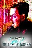 The Longest Journey, E. M. Forster, 1479166987
