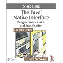 Java¿ Native Interface: Programmer's Guide and Specification