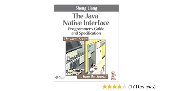 The Java Native Interface Programmers Guide And Specification Pdf