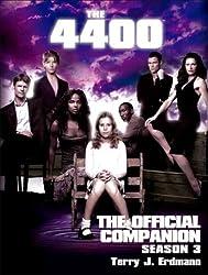 The 4400: The Official Companion Season 3: The Official Companion: Season 3