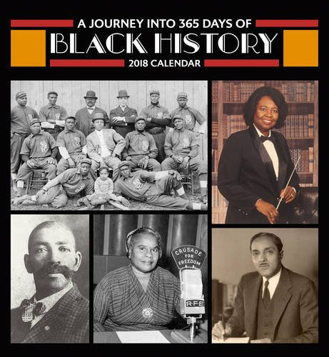 Search : A Journey into 365 Days of Black History 2018 Wall Calendar
