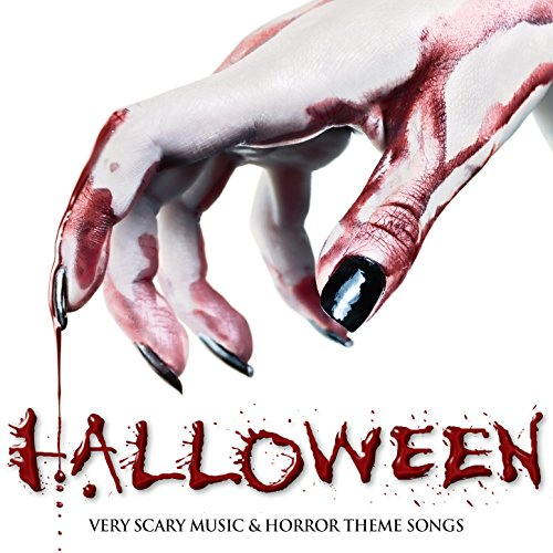 Halloween: Very Scary Music & Horror Theme Songs ()