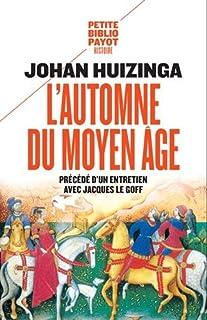 L'automne du Moyen Age, Huizinga, Johan