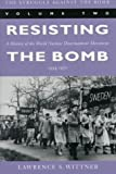The Struggle Against the Bomb, Lawrence S. Wittner, 0804731691