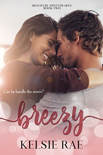 Breezy (Signature Sweethearts)