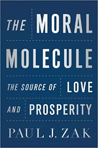 Amazoncom The Moral Molecule The Source Of Love And Prosperity