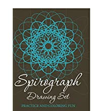 Spirograph Drawing Set: Practice and Coloring Fun (Spirograph Drawing and Art Book Series)