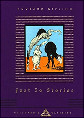 Just So Stories (Everyman's Library Children's Classics
