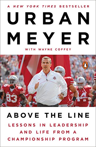 Above the Line: Lessons in Leadership and Life from a Championship (Champion Line)