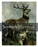 img - for Scottish Mammals book / textbook / text book