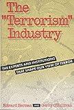 "The ""Terrorism"" Industry"