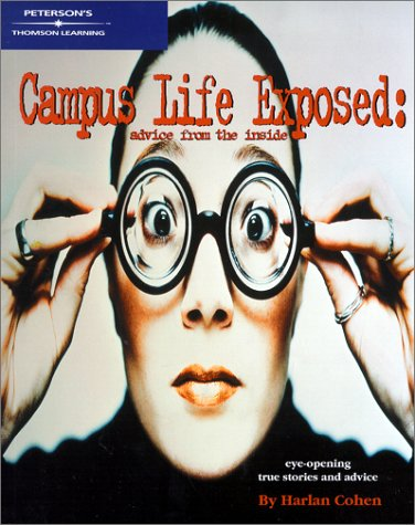 Read Online Campus Life Exposed: Advice from the Inside pdf epub