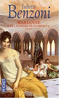 Marianne, tome 5 : Les Lauriers de flammes 1 par Benzoni