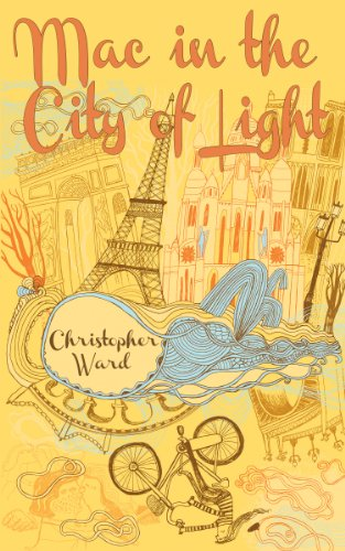 Mac in the City of Light (The Adventures of Mademoiselle (Mademoiselle Four Light)