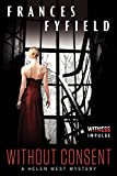 img - for Without Consent: A Helen West Mystery (Helen West Mysteries) book / textbook / text book
