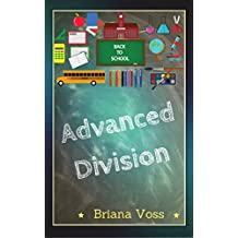 Back to School: Advanced Division