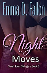 Small Town Swingers: Night Moves