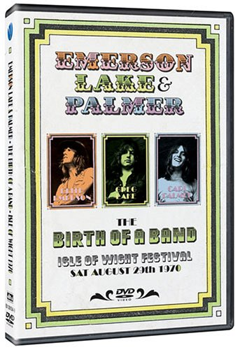 Emerson Lake and Palmer - Emerson, Lake & Palmer: The Birth Of A Band - Live At The Isle Of Wight 1970 - Zortam Music