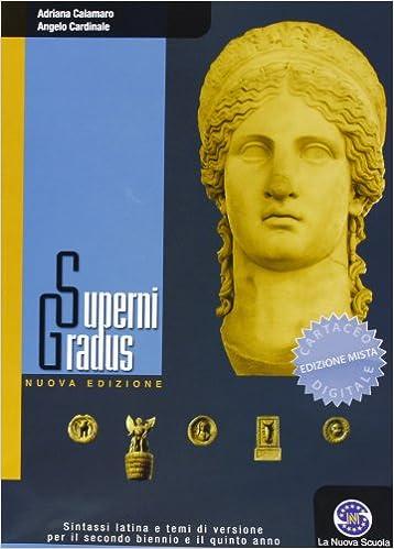 Superni Gradus - Sintassi latina per il triennio