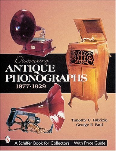 Discovering Antique - Phonograph Instruments