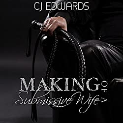 The Making of a Submissive Wife