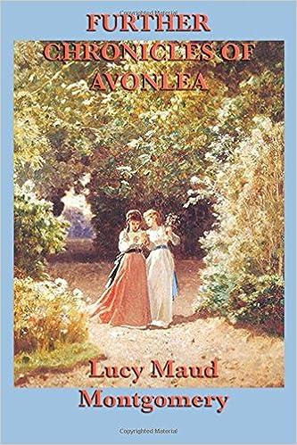 Amazon Further Chronicles Of Avonlea 9781617200151 Lucy Maud Montgomery Books