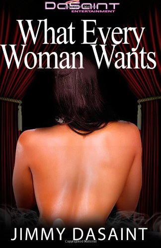 Download What Every Woman Wants (Grown and Sexy Novel) PDF