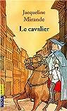 Le cavalier par Mirande